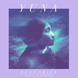 lullabies (single & remixes) (single) - yuna