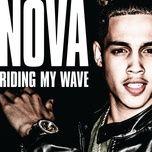riding my wave (single) - nova