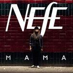 mama (ep) - nefe