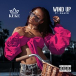 wind up (single) - keke palmer, quavo