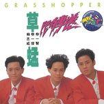 xian shi zhuan song - thao manh (grasshopper)