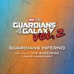 guardians inferno (from guardians of the galaxy vol. 2) (single) - the sneepers, david hasselhoff