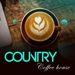 country coffehouse - v.a