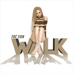 walk away (single) - toc tien