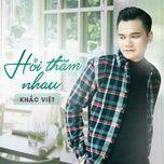 hoi tham nhau (single) - khac viet