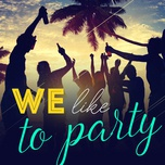 we like to party - v.a