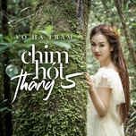 chim hot thang 5 (single) - vo ha tram