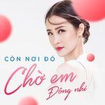 con noi do cho em (single) - dong nhi