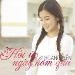 hoi uc ngay hom qua (single) - hoang yen chibi