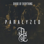 paralyzed (single) - divide of everything