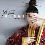 buong remix - yen trang