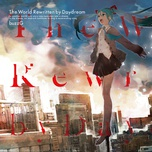 the world rewritten by daydream - buzzg, hatsune miku, gumi