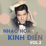 nhac hoa kinh dien (vol. 2) - v.a