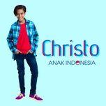 anak indonesia (single) - christo