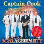 die grobe schlagerparty - captain cook und seine singenden saxophone