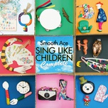 sing like children complete - smooth ace