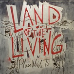 land of the living (single) - plain white t's