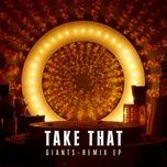 giants (remix ep) - take that