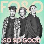 so so good (single) - fo&o