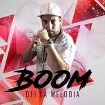 boom (single) - ofi la melodia