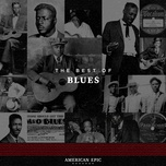 american epic: blues - v.a