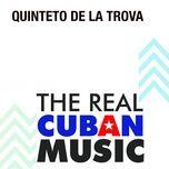 quinteto de la trova (remasterizado) - quinteto de la trova