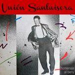 homenaje al beny (remasterizado) - union sanluisera