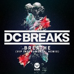 breathe (vip instrumental remix) (single) - dc breaks