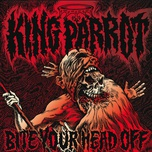 bite your head off - king parrot