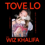 influence (tm88 - taylor gang remix) (single) - tove lo, wiz khalifa