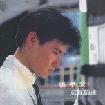 yi luan qing mi - truong hoc huu (jacky cheung)