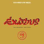 exodus (exodus 40 mix) (single) - bob marley, the wailers