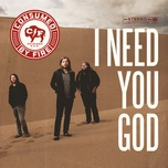 i need you god (single) - consumed by fire