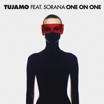 one on one (single) - tujamo, sorana