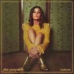 hate me (single) - jillian jacqueline