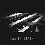 answer (single) - janice