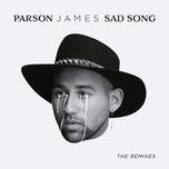 sad song: the remixes (single) - parson james