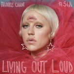 living out loud (single) - brooke candy, sia