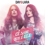 ce sabe que e ele (ao vivo) (single) - day e lara