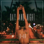 day and night (single) - lo air