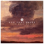 god that saves (radio edit) (single) - iron bell music