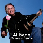 di rose e di spine (single) - al bano