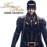 heroe favorito (single) - romeo santos