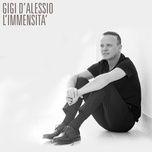 l'immensita (single) - gigi d'alessio
