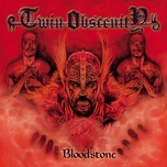 bloodstone - twin obscenity