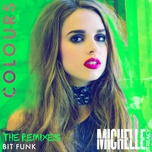 colours (bit funk remix) (single) - michelle treacy