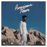 american teen (single) - khalid