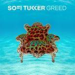 greed (single) - sofi tukker