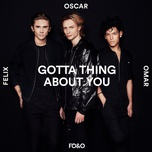 gotta thing about you (single) - fo&o