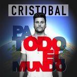 pa todo el mundo (single) - cristobal